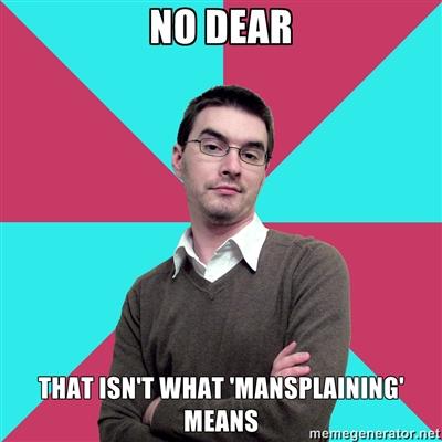 Image result for mansplaining
